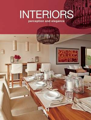 Interiors: Perception and Elegance