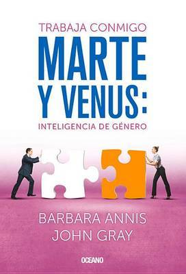 Trabaja Conmigo. Marte y Venus: Inteligencia de Genero