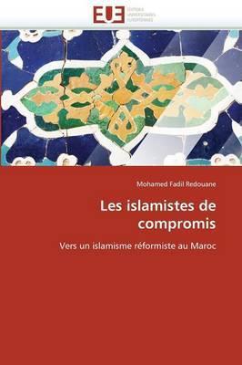 Les Islamistes de Compromis