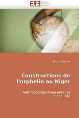 Constructions de L''Orphelin Au Niger