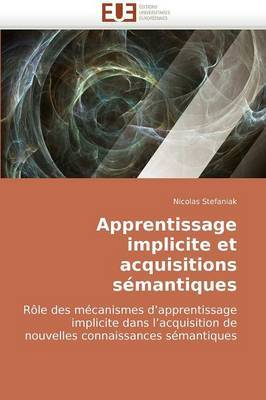 Apprentissage Implicite Et Acquisitions Semantiques