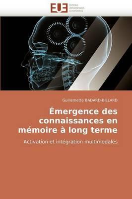 Emergence Des Connaissances En Memoire a Long Terme