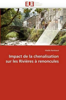 Impact de La Chenalisation Sur Les Rivieres a Renoncules