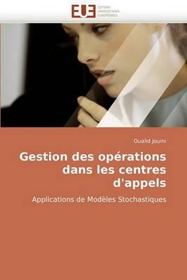 Gestion Des Operations Dans Les Centres D''Appels