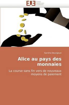 Alice Au Pays Des Monnaies
