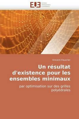 Un Resultat D''Existence Pour Les Ensembles Minimaux