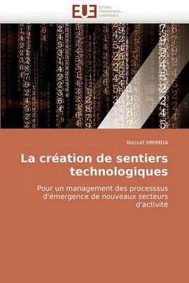 La Creation de Sentiers Technologiques