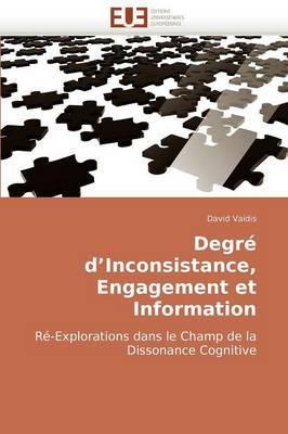 Degre D''Inconsistance, Engagement Et Information