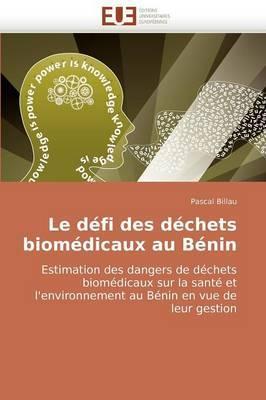 Le Defi Des Dechets Biomedicaux Au Benin