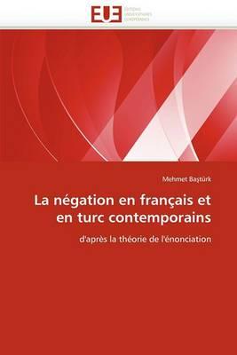 La Negation En Francais Et En Turc Contemporains