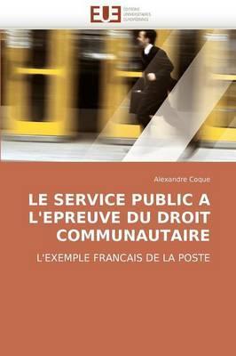 Le Service Public A L''Epreuve Du Droit Communautaire