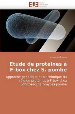 Etude de Proteines A F-Box Chez S. Pombe