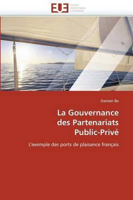 La Gouvernance Des Partenariats Public-Prive