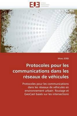 Protocoles Pour Les Communications Dans Les Reseaux de Vehicules