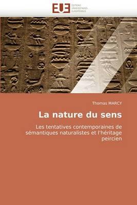 La Nature Du Sens