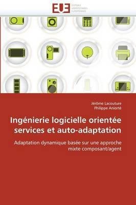 Ingenierie Logicielle Orientee Services Et Auto-Adaptation