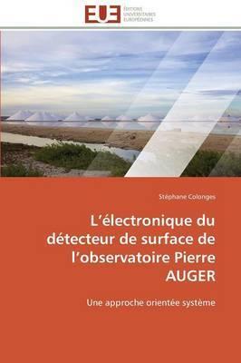 L Electronique Du Detecteur de Surface de L Observatoire Pierre Auger