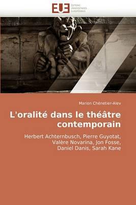 L''Oralite Dans Le Theatre Contemporain