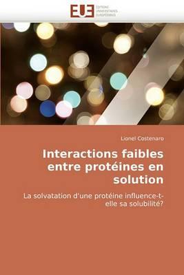 Interactions Faibles Entre Proteines En Solution