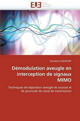 Demodulation Aveugle En Interception de Signaux Mimo