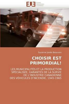 Choisir Est Primordial!