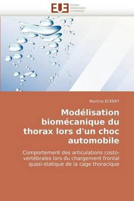Modelisation Biomecanique Du Thorax Lors D''Un Choc Automobile