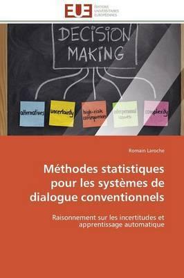 Methodes Statistiques Pour Les Systemes de Dialogue Conventionnels