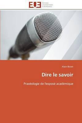 Dire Le Savoir