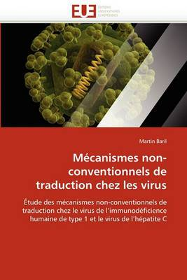 Mecanismes Non-Conventionnels de Traduction Chez Les Virus