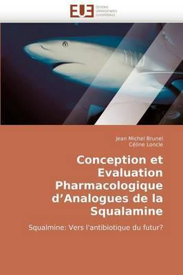 Conception Et Evaluation Pharmacologique D''Analogues de La Squalamine