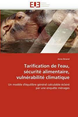 Tarification de L''Eau, Securite Alimentaire, Vulnerabilite Climatique