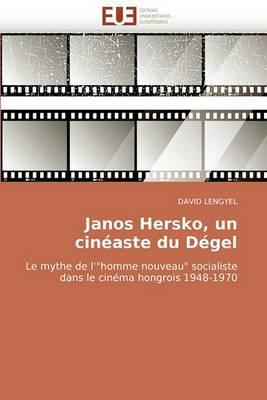 Janos Hersko, Un Cineaste Du Degel