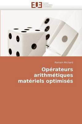 Operateurs Arithmetiques Materiels Optimises