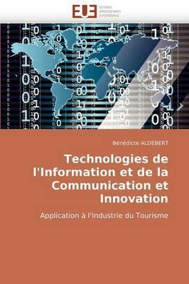 Technologies de L''Information Et de La Communication Et Innovation