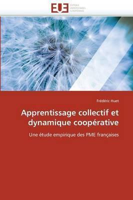 Apprentissage Collectif Et Dynamique Cooperative