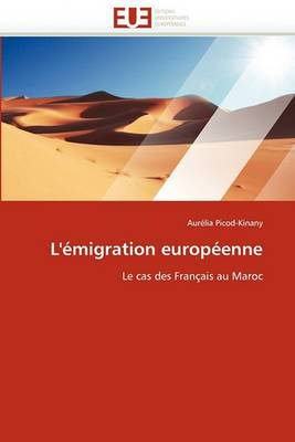 L''Emigration Europeenne