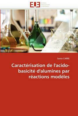 Caracterisation de L''Acido-Basicite D''Alumines Par Reactions Modeles