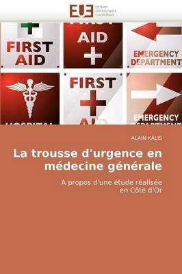 La Trousse D''Urgence En Medecine Generale