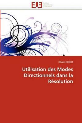 Utilisation Des Modes Directionnels Dans La Resolution