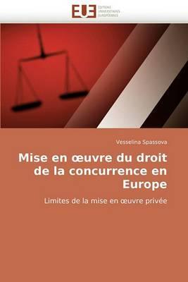 Mise En Uvre Du Droit de la Concurrence En Europe