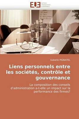Liens Personnels Entre Les Societes, Controle Et Gouvernance
