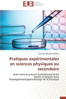 Pratiques Experimentales En Sciences Physiques Au Secondaire