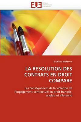 La Resolution Des Contrats En Droit Compare