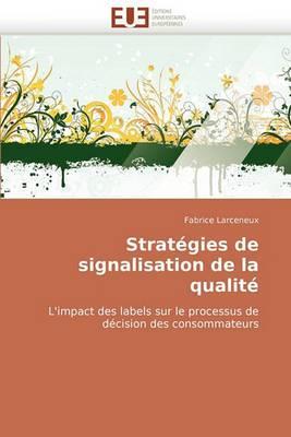 Strategies de Signalisation de La Qualite
