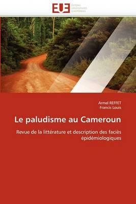 Le Paludisme Au Cameroun