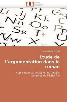 Etude de L''Argumentation Dans Le Roman
