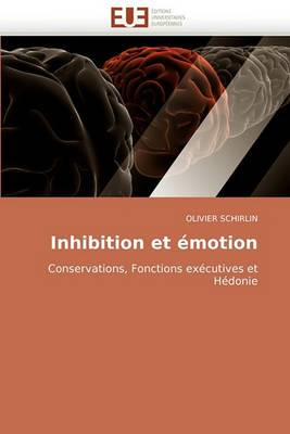 Inhibition Et Emotion