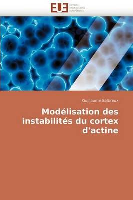 Modelisation Des Instabilites Du Cortex D''Actine