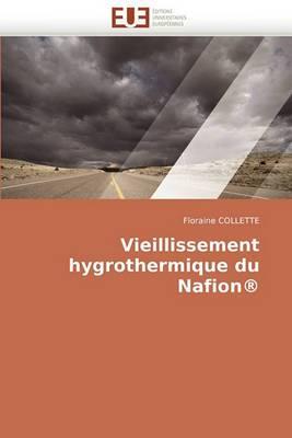 Vieillissement Hygrothermique Du Nafion(r)