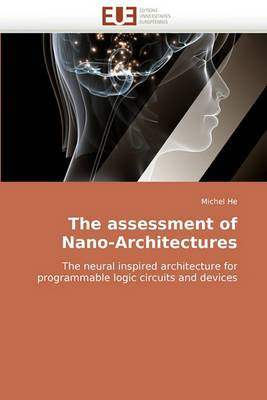 The Assessment of Nano-Architectures